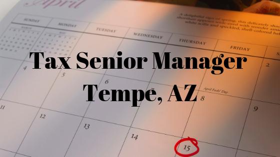 Tax Senior Manager – Tempe, AZ