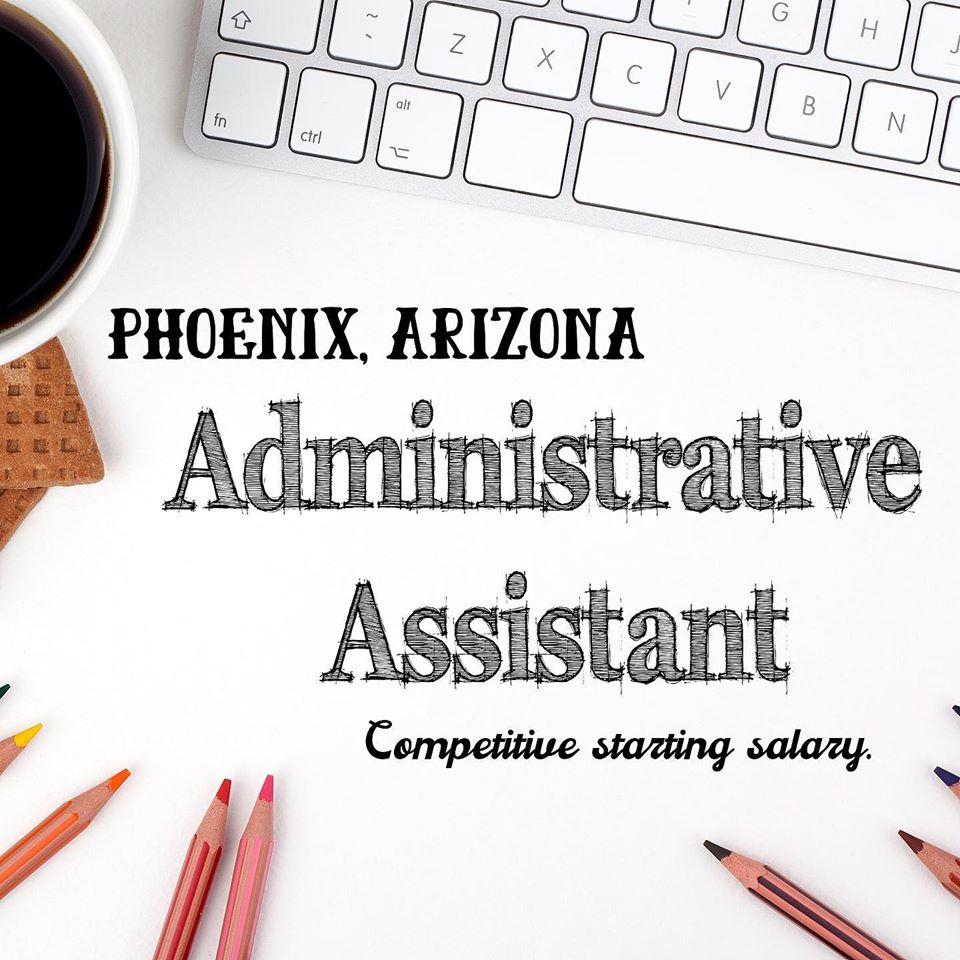 Administrative / HR Assistant – West Phoenix, AZ